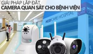 Giải pháp lắp đặt camera cho bệnh viện, phòng khám năm 2020