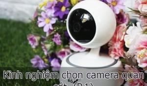 Kinh nghiệm chọn và lắp đặt camera quan sát  mới nhất  ( P. 1)
